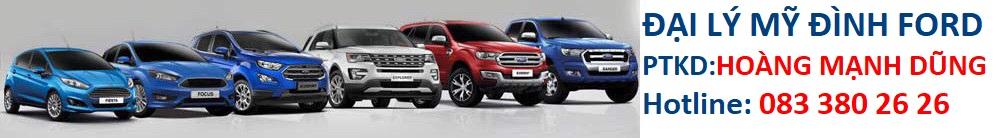 Ford Mỹ Đình – Hotline: 083 380 26 26